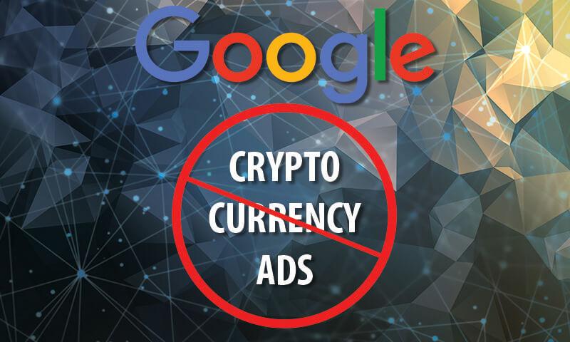 سوق الأسعار بسبب تفكير Google في منع إعلانات العملات الرقمية